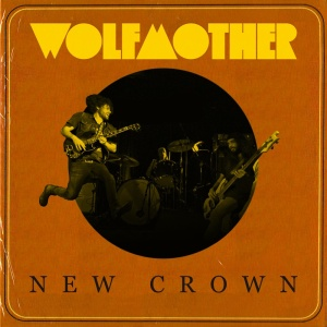 Wolfmother. New Crown. 2014